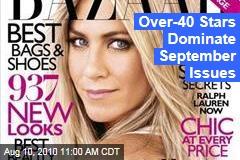 Over-40 Stars Dominate September Issues