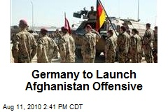 Germany to Launch Afghanistan Offensive