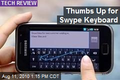 Thumbs Up for Swype Keyboard