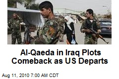 Al-Qaeda in Iraq Plots Comeback as US Departs