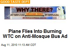 Plane Flies Into Burning WTC on Anti-Mosque Bus Ad