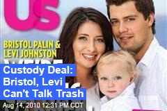Custody Deal: Bristol, Levi Can't Talk Trash