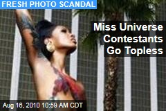 Miss Universe Contestants Go Topless