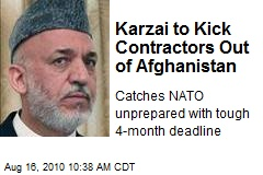 Karzai to Kick Contractors Out of Afghanistan