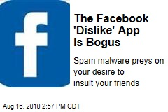 The Facebook 'Dislike' App Is Bogus