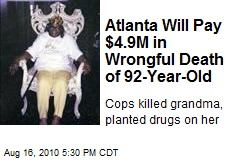 Atlanta Will Pay $4.9M in Wrongful Death of 92-Year-Old