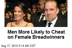 Men More Likely to Cheat on Female Breadwinners