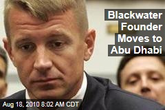 Blackwater Founder Moves to Abu Dhabi