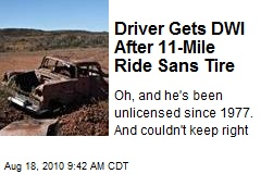 Driver Gets DWI After 11-Mile Ride Sans Tire