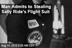 Man Admits to Stealing Sally Ride's Flight Suit