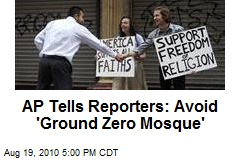AP Tells Reporters: Avoid 'Ground Zero Mosque'