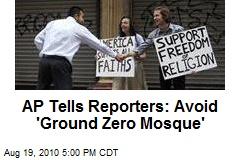 AP Tells Reporters: Avoid 'Ground Zero Mosque'