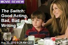 The Switch: Good Acting, Bad, Bad Writing
