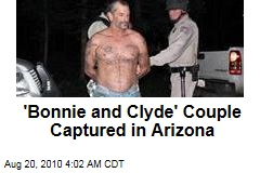 'Bonnie and Clyde' Az. Couple Captured