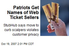Patriots Get Names of Web Ticket Sellers