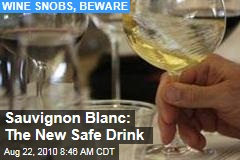 Sauvignon Blanc: The New Safe Drink