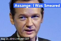 Assange: I Was Smeared