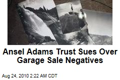 Ansel Adams Trust Sues Over Garage Sale Negatives