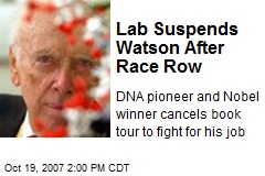 Lab Suspends Watson After Race Row