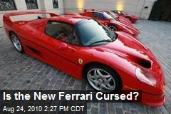 Is the New Ferrari Cursed?