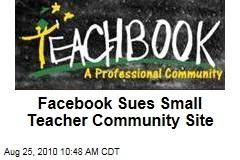 Facebook Sues Small Teacher Community Site