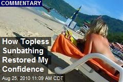 How Topless Sunbathing Restored My Confidence