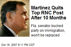 Martinez Quits Top RNC Post After 10 Months