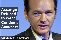 Assange Refused to Wear Condom: Accusers