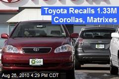 Toyota Recalls 1.33M Corollas, Matrixes