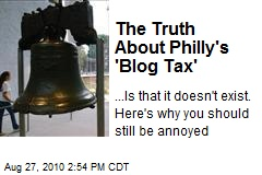 The Truth About Philly's 'Blog Tax'