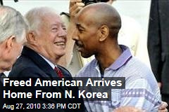 Freed American Arrives Home From N. Korea