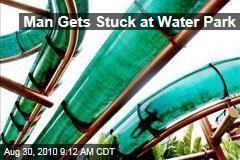 Man Gets Stuck at Water Park