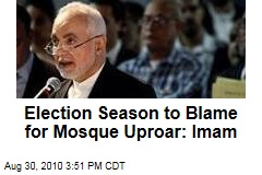 Election Season to Blame for Mosque Uproar: Imam