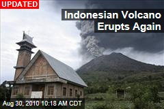 Indonesian Volcano Erupts Again