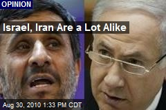Israel, Iran Are a Lot Alike