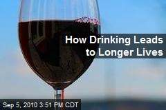How Drinking Leads to Longer Lives