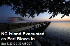 NC Island Evacuated as Earl Blows In