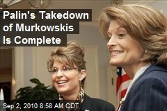 Palin's Takedown of Murkowskis Is Complete