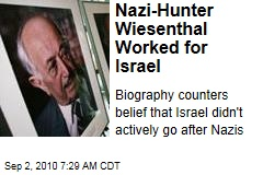 Nazi-Hunter Wiesenthal Worked for Israel