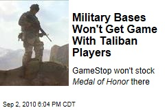 Military Bases Won't Get Game With Taliban Players