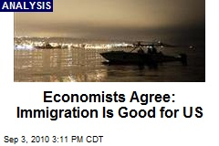 Economists Agree: Immigration Is Good for US