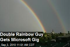 Double Rainbow Guy gets Gig