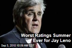 Worst Ratings Summer Ever for Jay Leno