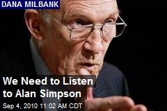We Need to Listen to Alan Simpson