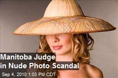 Manitoba Judge in Nude Photo Scandal