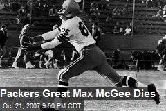 Packers Great Max McGee Dies