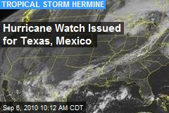 Hurricane Watch Issued for Texas, Mexico