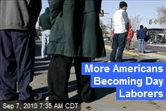 More Americans Becoming Day Laborers