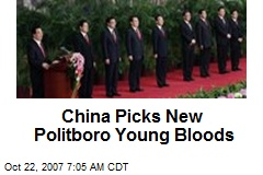 China Picks New Politboro Young Bloods